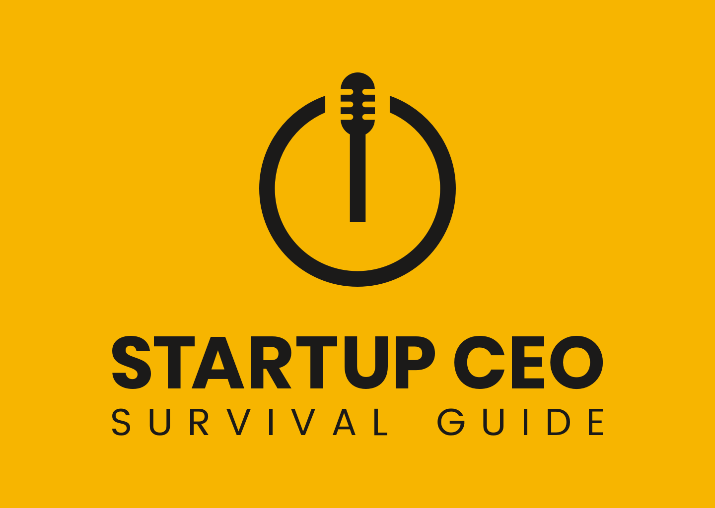 Startup CEO Survival Guide Podcast